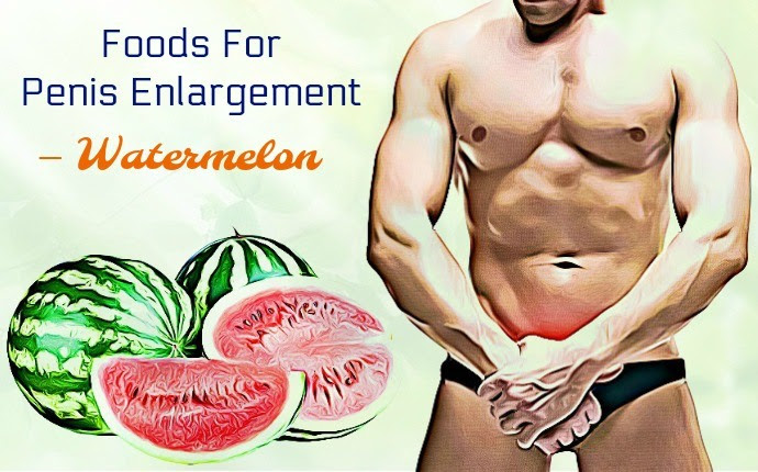 Foods For Penis Enlargement