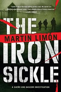 The Iron Sickle by Martin Limon