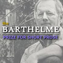 The Barthelme Prize for Short Prose