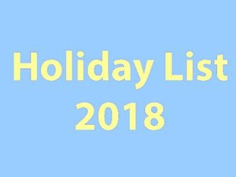 Central Government Holiday List 2018 – Public Holidays and Restricted Holidays