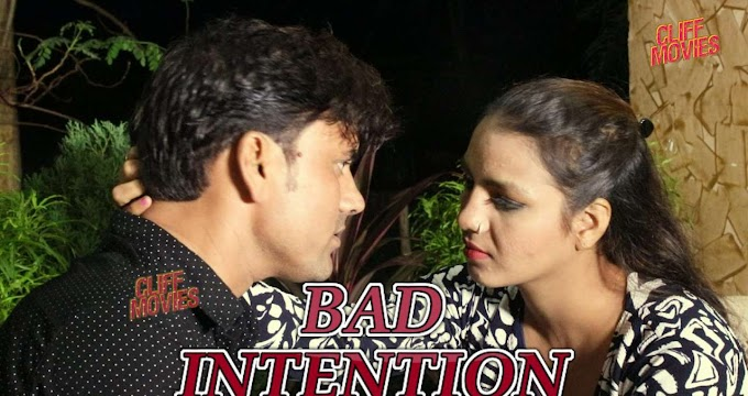 Bad Intention (2020) - Hindi CliffMovies WEB Series (EP 2 Added)