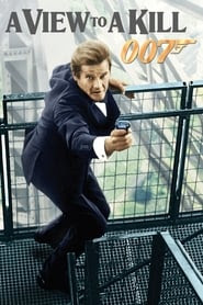 Get Watch A View to a Kill released on 1985 Full HD Movies