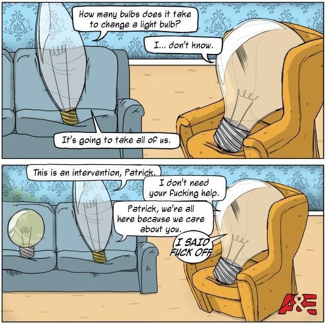 To change a lightbulb..