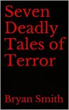 Seven Deadly Tales of Terror