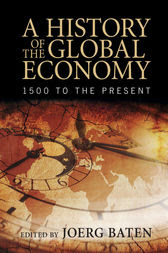 A History of the Global Economy by Joerg Baten