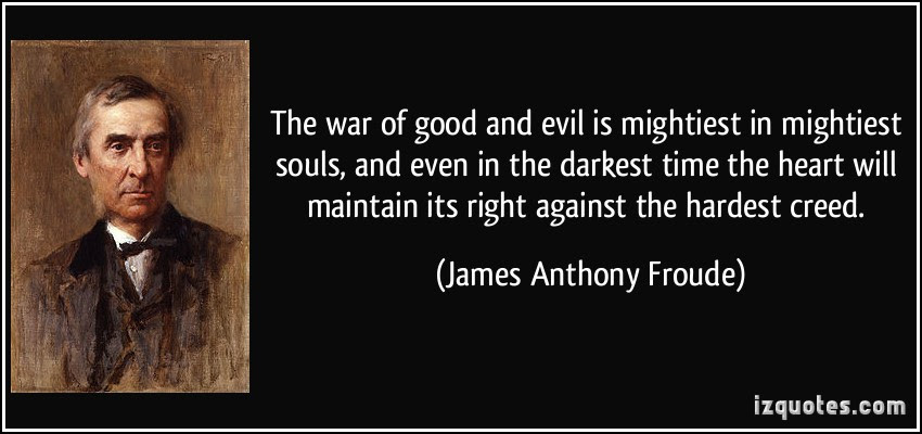 Quotes About Good Over Evil 53 Quotes