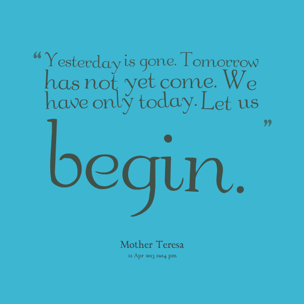Quotes About Today Tomorrow 770 Quotes