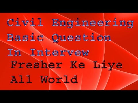 #Civil Engineering Basic Question in Intervew All World Ke Liye | #Civil Engineering