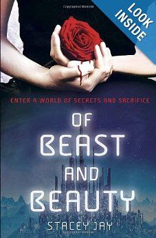 Of Beast and Beauty: Stacey Jay: 9780385743204: Amazon.com: Books
