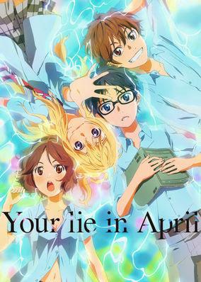Your Lie in April - Season 1