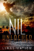 Title: Nil Unlocked, Author: Lynne Matson