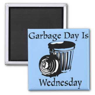 Garbage Day Wednesday Reminder Magnet magnet