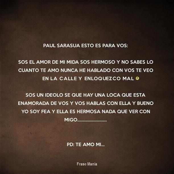 Cartel Para Paul Sarasua Esto Es Para Vos Sos El Amor De Mi Mida