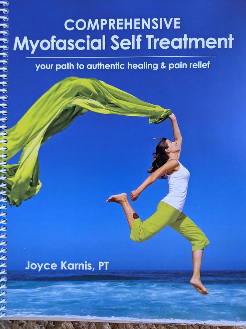 Comprehensive Myofascial Self Treatment - Home