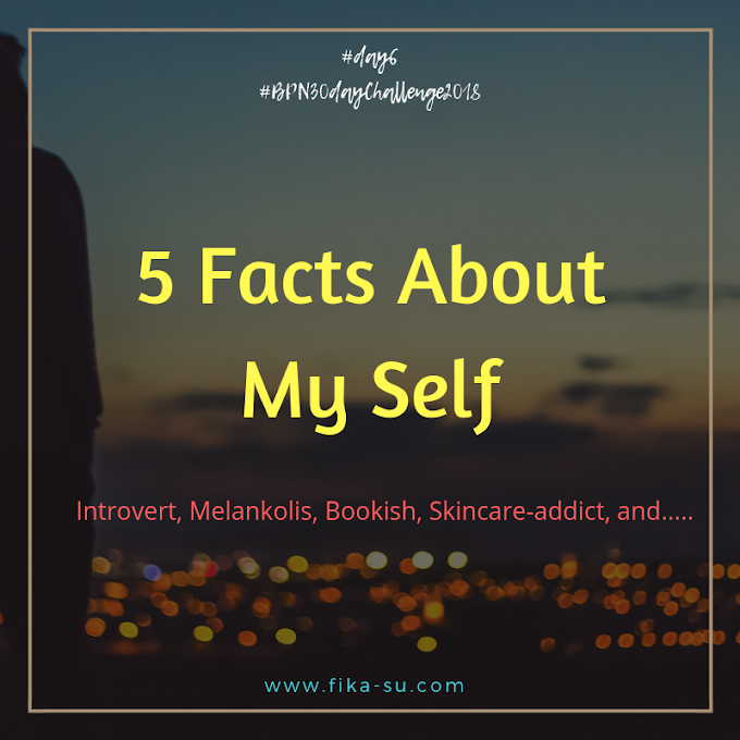 5 Facts About My Self