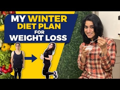 Weight Loss Diet Plan for Winters in Hindi | By GunjanShouts