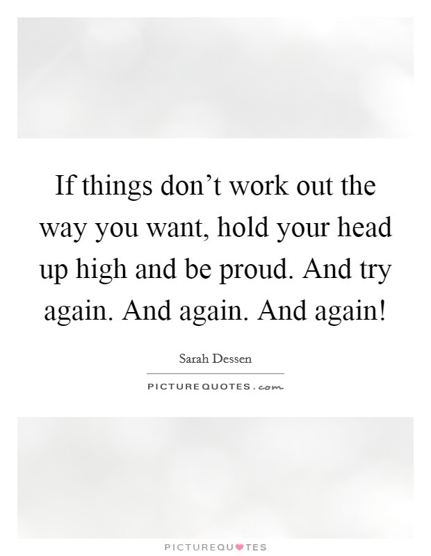Head High Quotes Head High Sayings Head High Picture Quotes