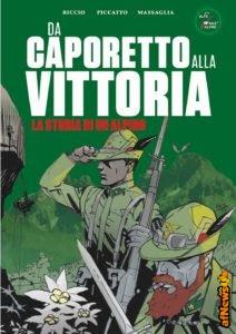 Da Caporetto alla vittoria disegnato da Luigi Piccatto