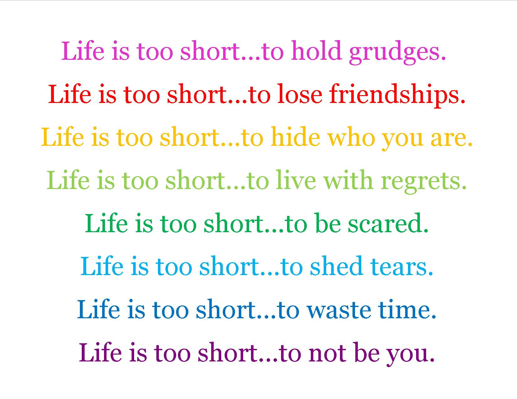 Lifes Too Short Quotes Quotes Quotes About Life Too Short
