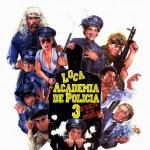 Carátula Loca Academia de Policia III