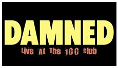The Damned - Live @ 100 Club, London, 4/18/07