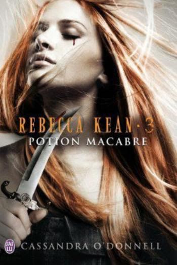 Rebecca Kean 3 : Potion macabre