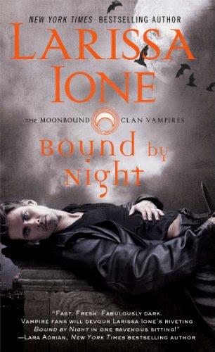 Bound by Night (The Moonbound Clan Vampires) by Larissa Ione