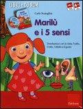 Marilù e i 5 Sensi - Libro + CD- Rom