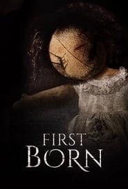 First Born 2016 kinostart deutschland stream komplett hd