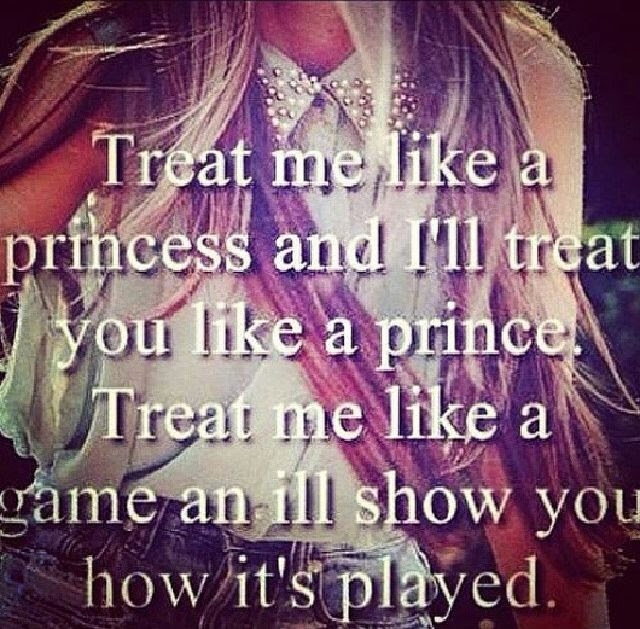 Treat Me Like A Princess Pictures Photos And Images For Facebook
