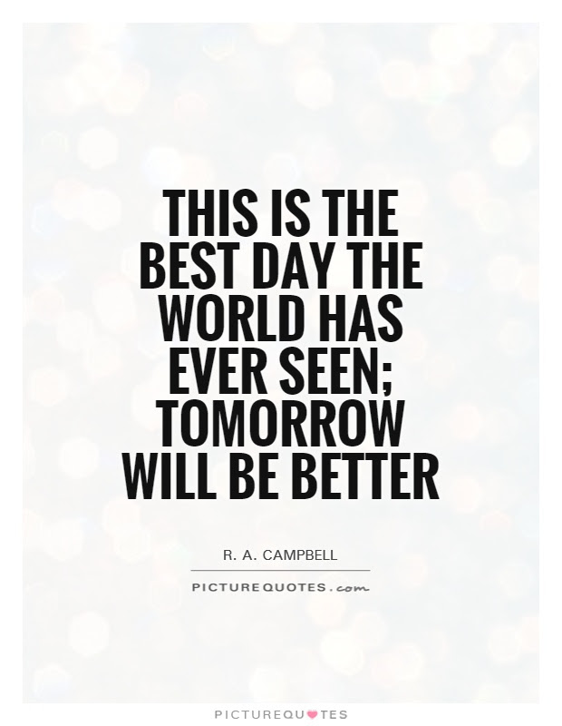 Good Day Quotes Good Day Sayings Good Day Picture Quotes Page 4