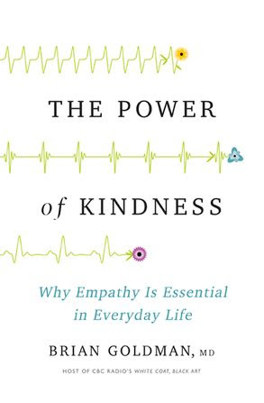 Image result for the power of kindness brian goldman