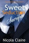 Sacrifice (Sweet Seduction, #1)