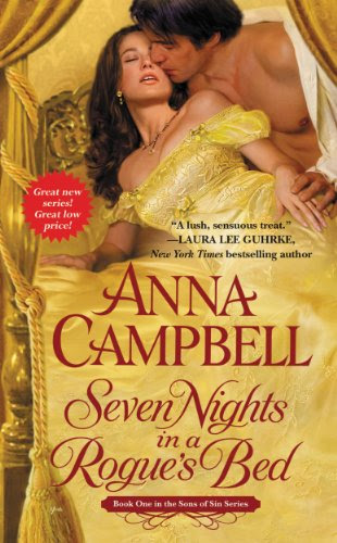 Seven Nights in a Rogue's Bed (Sons of Sin) by Anna Campbell