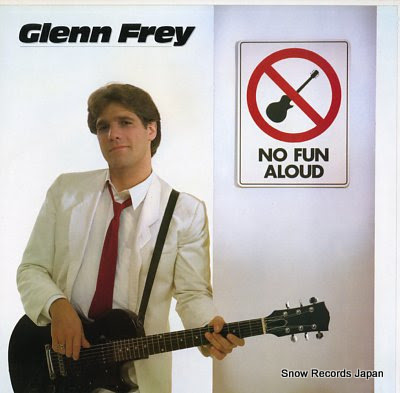 FREY, GLENN no fun aloud