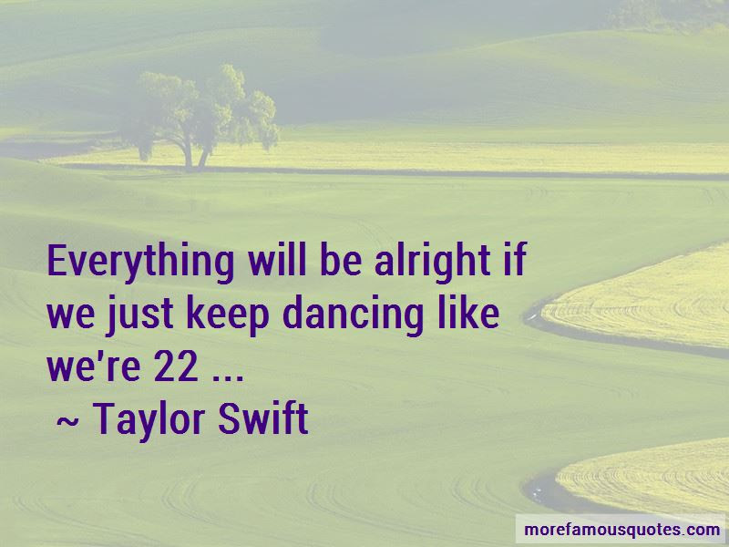 Everything Will Alright Quotes Top 15 Quotes About Everything Will