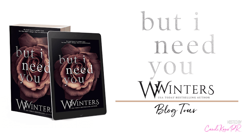 Blog Tour: But I Need You by W Winters