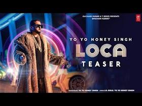 LOCA Song Teaser   Yo Yo Honey Singh   Bhushan Kumar   Video Releasing 3rd March 2020