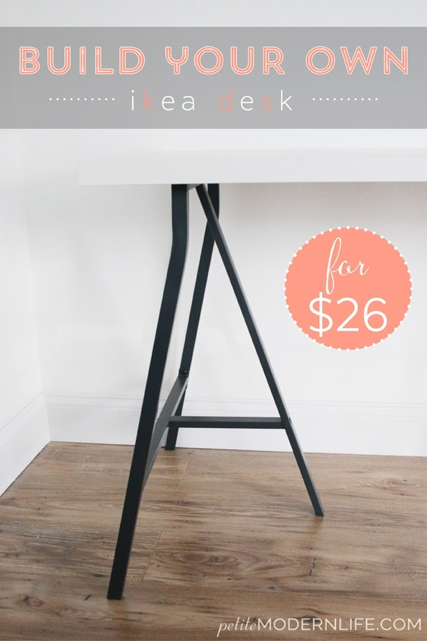 Build Your Own Ikea Desk Petite Modern Life
