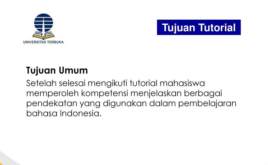 Soal Pendidikan Bahasa Indonesia Di Sd Pdgk4204 Terkait Pendidikan