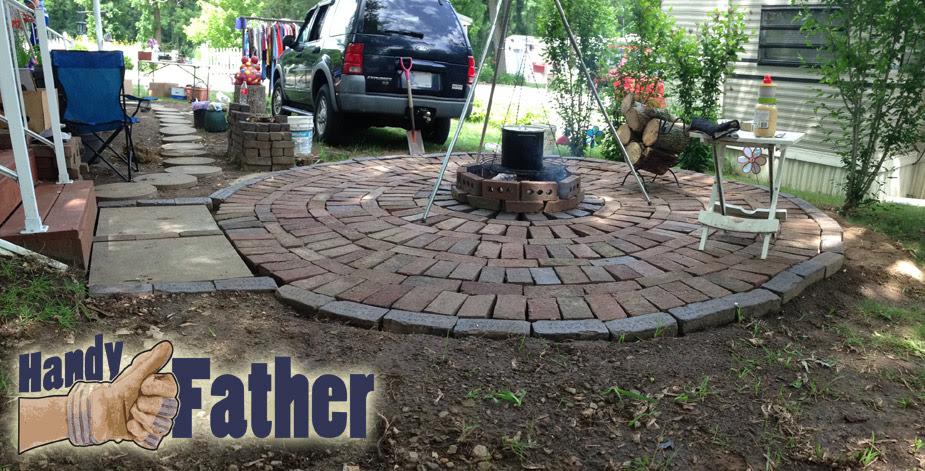 DIY Brick Patio, walkway, fire pit. - Handy Father, LLC