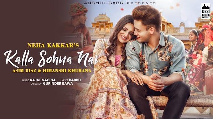 KALLA SOHNA NAI - Neha Kakkar Lyrics in English