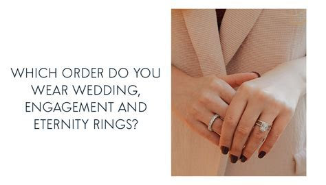 Which order do you wear wedding, engagement and eternity