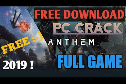 how to download Anthem game on PC for free full crack version100%working 2019