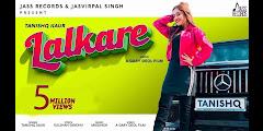 Lalkare Lyrics - Tanishq Kaur