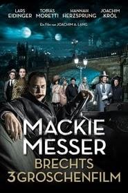 Mackie Messer - Brechts Dreigroschenfilm film nederlands gesproken online 2018 kijken full