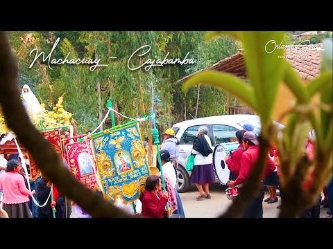 Una reseña del Caserío de Machacuay - Cajabamba   Video