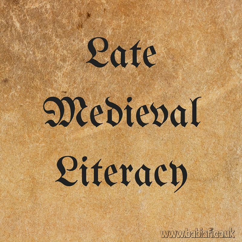 Late Medieval Literacy