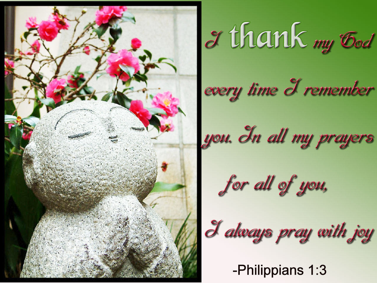 I Thank My God Every Time I Remember You In All My Prayers For All