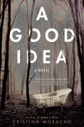 Title: A Good Idea, Author: Cristina Moracho
